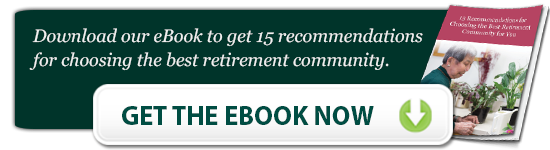 15 recommendations for choosing the best retirement community for you